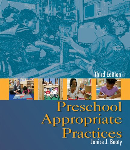 Preschool Appropriate Practices  3rd 2009 edition cover