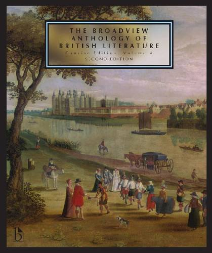 Broadview Anthology of British Literature  2nd 2011 9781554810482 Front Cover