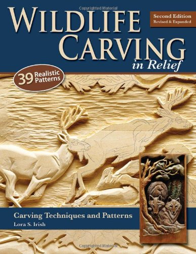 Wildlife Carving in Relief Carving Techniques and Patterns 2nd 2009 (Revised) 9781565234482 Front Cover