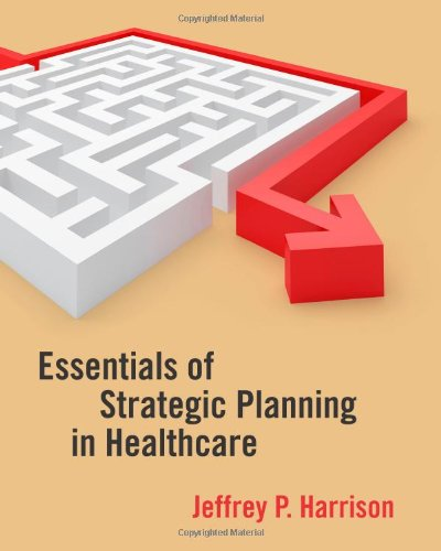 Essentials of Strategic Planning in Healthcare   2010 edition cover