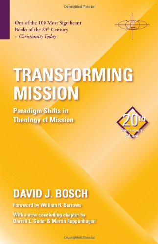Transforming Mission: Paradigm Shifts in Theology of Mission  20th 2011 edition cover