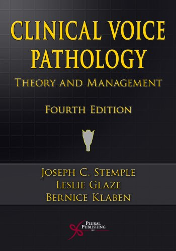 Clinical Voice Pathology Theory and Management 4th 2009 (Revised) edition cover