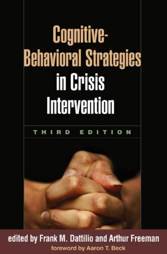 Cognitive-Behavioral Strategies in Crisis Intervention  3rd 2007 (Revised) edition cover