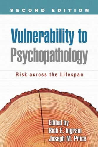 Vulnerability to Psychopathology, Second Edition Risk Across the Lifespan 2nd 2010 (Revised) 9781609181482 Front Cover