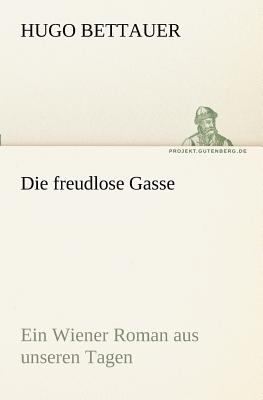 Die Freudlose Gasse   2011 9783842403482 Front Cover