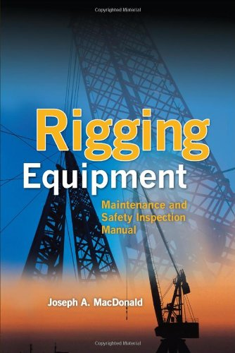 Rigging Equipment: Maintenance and Safety Inspection Manual   2011 9780071719483 Front Cover