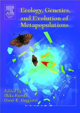 Ecology, Genetics and Evolution of Metapopulations   2004 edition cover