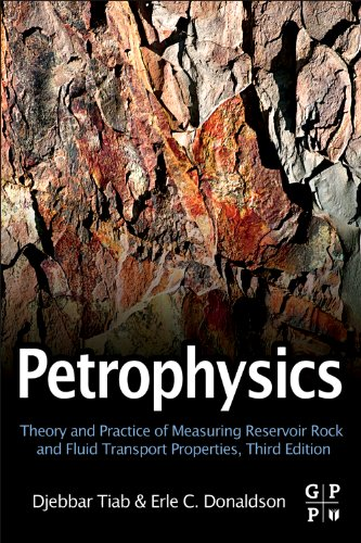 Petrophysics Theory and Practice of Measuring Reservoir Rock and Fluid Transport Properties 3rd 2011 edition cover