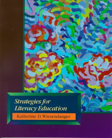 Strategies for Literacy Education   2001 9780130221483 Front Cover