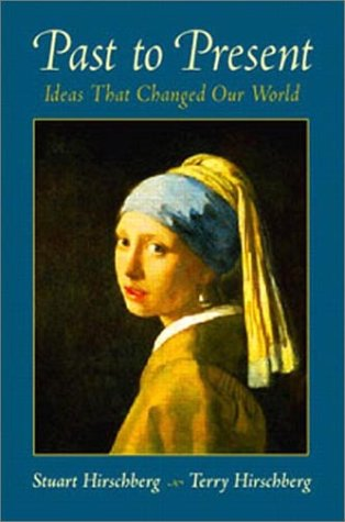 Past to Present Ideas That Changed Our World  2003 edition cover