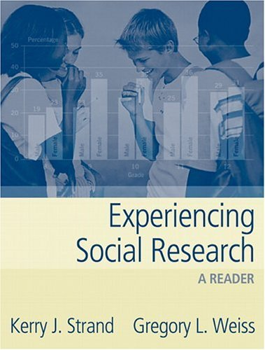 Experiencing Social Research A Reader  2005 9780205404483 Front Cover