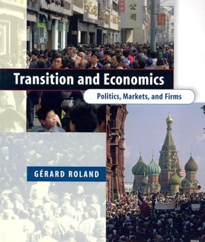 Transition and Economics Politics, Markets, and Firms  2004 edition cover