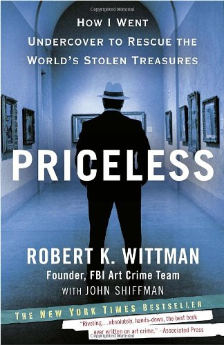 Priceless How I Went Undercover to Rescue the World's Stolen Treasures N/A edition cover
