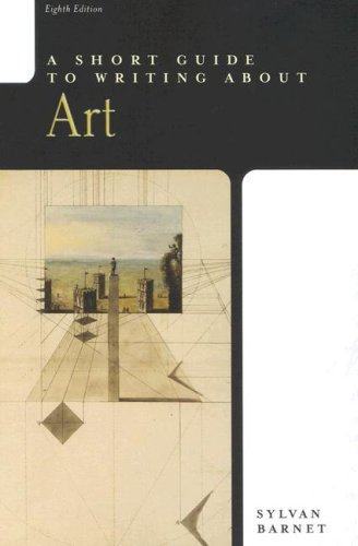 Short Guide to Writing about Art  8th 2005 (Revised) edition cover