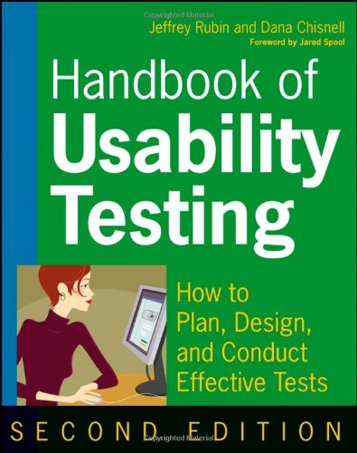 Handbook of Usability Testing How to Plan, Design, and Conduct Effective Tests 2nd 2008 (Handbook (Instructor's)) edition cover