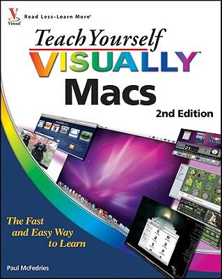 Teach Yourself VISUALLY Macs  2nd 2010 9780470888483 Front Cover