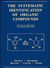 Systematic Identification of Organic Compounds  7th 1998 9780471597483 Front Cover