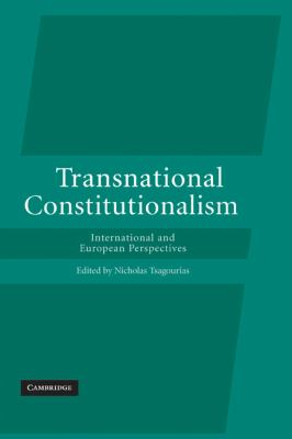 Transnational Constitutionalism International and European Perspectives  2010 9780521173483 Front Cover
