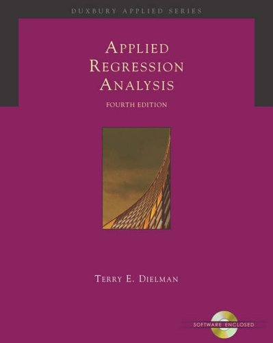 Applied Regression Analysis A Second Course in Business and Economic Statistics 4th 2005 (Revised) edition cover