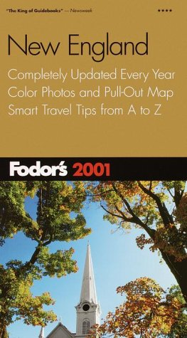 New England 2001 Completely Updated Every Year, Color Photos and Pull-Out Map, Smart Travel Tipsfrom A to Z  2001 (Revised) 9780679005483 Front Cover