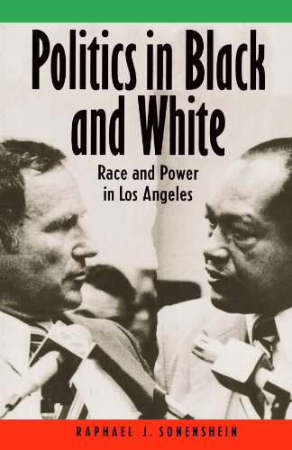 Politics in Black and White Race and Power in Los Angeles  1993 (Revised) edition cover