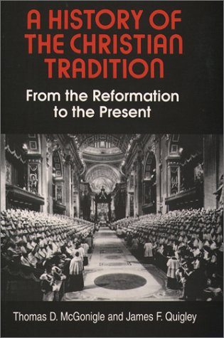History of the Christian Tradition From the Reformation to the Present N/A edition cover