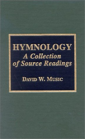 Hymnology A Collection of Source Readings  1996 edition cover