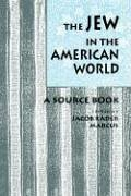 Jew in the American World A Source Book  1996 edition cover