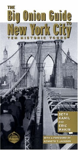 Big Onion Guide to New York City Ten Historic Tours  2002 edition cover