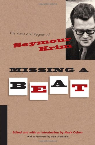 Missing a Beat The Rants and Regrets of Seymour Krim  2010 edition cover