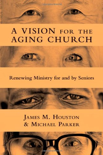 Vision for the Aging Church Renewing Ministry for and by Seniors  2011 edition cover