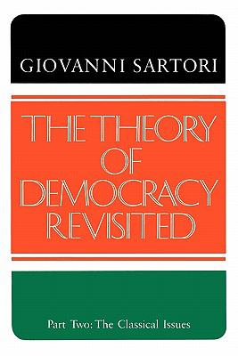 Theory of Democracy Revisited The Classical Issues  1987 (Revised) edition cover