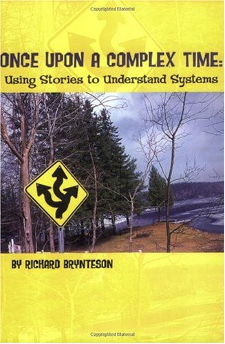 Once upon A Complex Time : Using Stories to Understand Systems 1st edition cover