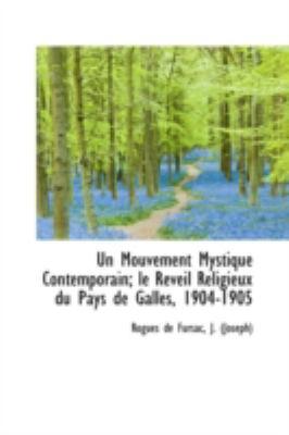 Mouvement Mystique Contemporain; le R�veil Religieux du Pays de Galles, 1904-1905  N/A edition cover