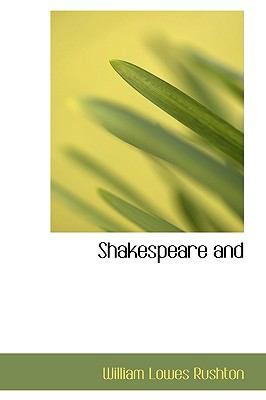 Shakespeare And N/A 9781115115483 Front Cover
