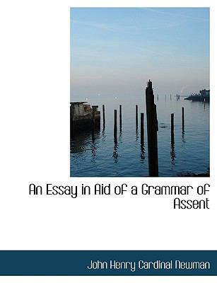 Essay in Aid of a Grammar of Assent  N/A 9781116118483 Front Cover