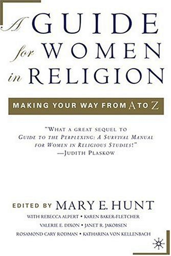 Guide for Women in Religion Making Your Way from A to Z  2006 9781403966483 Front Cover