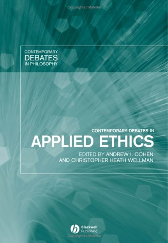 Contemporary Debates in Applied Ethics   2005 9781405115483 Front Cover