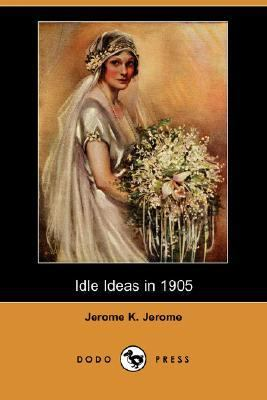 Idle Ideas In 1905  N/A 9781406527483 Front Cover