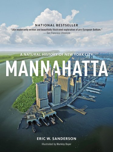 Mannahatta A Natural History of New York City  2013 edition cover