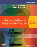 Workbook for Laboratory and Diagnostic Testing in Ambulatory Care A Guide for Health Care Professionals 3rd edition cover