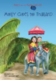 Molly and the Magic Suitcase: Molly Goes to Thailand  N/A 9781494238483 Front Cover