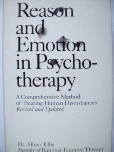Reason and Emotion in Psychotherapy A Comprehensive Method of Treating Human Disturbances  1994 (Revised) edition cover