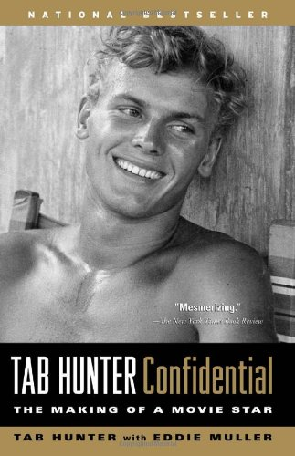 Tab Hunter Confidential The Making of a Movie Star  2006 edition cover