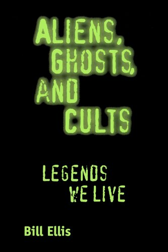 Aliens, Ghosts, and Cults Legends We Live  2004 edition cover