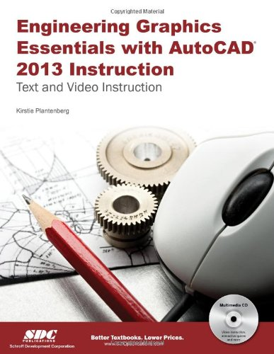 Engineering Graphics Essentials with AutoCAD 2013   2012 edition cover