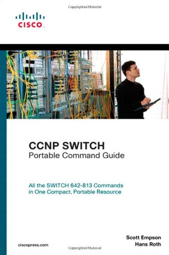 CCNP SWITCH Portable Command Guide   2010 9781587202483 Front Cover