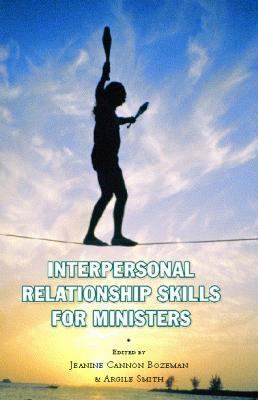 Interpersonal Relationship Skills for Ministers   2004 edition cover
