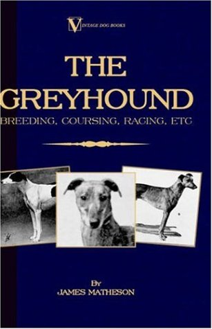 Greyhound Breeding, Coursing, Racin N/A edition cover