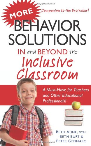 More Behavior Solutions in and Beyond the Inclusive Classroom   2011 9781935274483 Front Cover